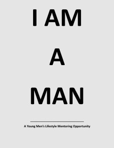I AM A MAN - Youth Mens Lifestyle Develoment Program